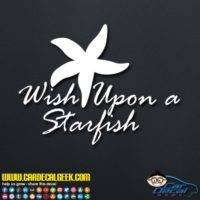 Wish Upon A Starfish Decal Sticker