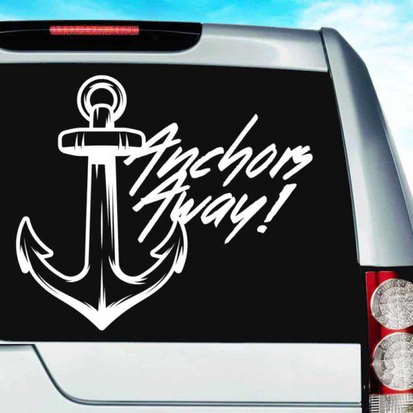 Anchors Away Anchor Vinyl Car Window Decal Sticker