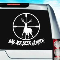 Bad Ass Deer Hunter Deer Rifle Scope Vinyl Car Window Decal Sticker