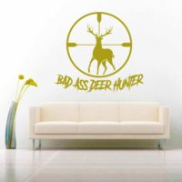 Bad Ass Deer Hunter Deer Rifle Scope Vinyl Wall Decal Sticker