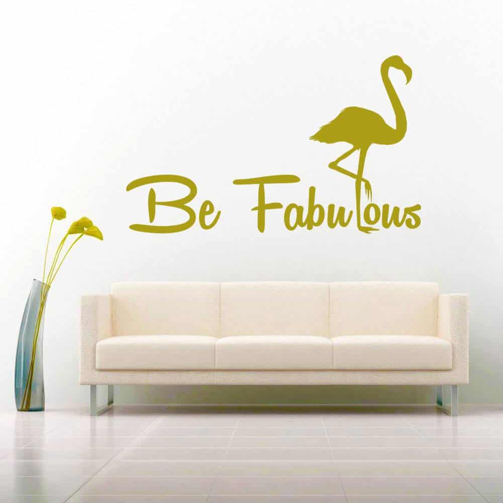 Be Fabulous Flamingo Vinyl Car Window Decal Sticker