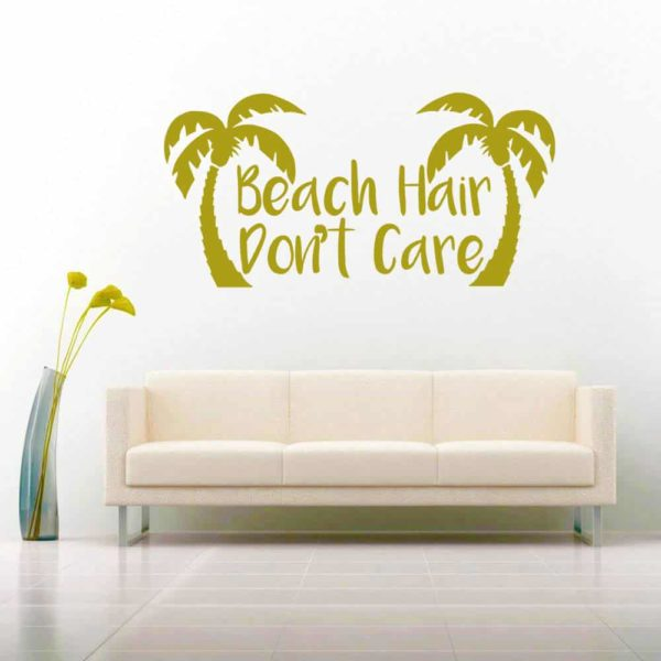 Beach Hair Dont Care Palm Trees Vinyl Wall Decal Sticker
