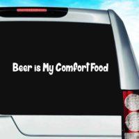 Beer Is My Comfort Food Vinyl Car Window Decal Sticker