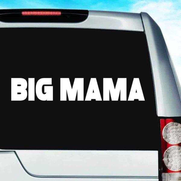 Big Mama Vinyl Car Window Decal Sticker
