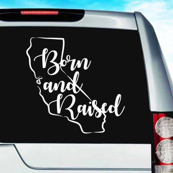 California Born And Raised Feminine Vinyl Car Window Decal Sticker