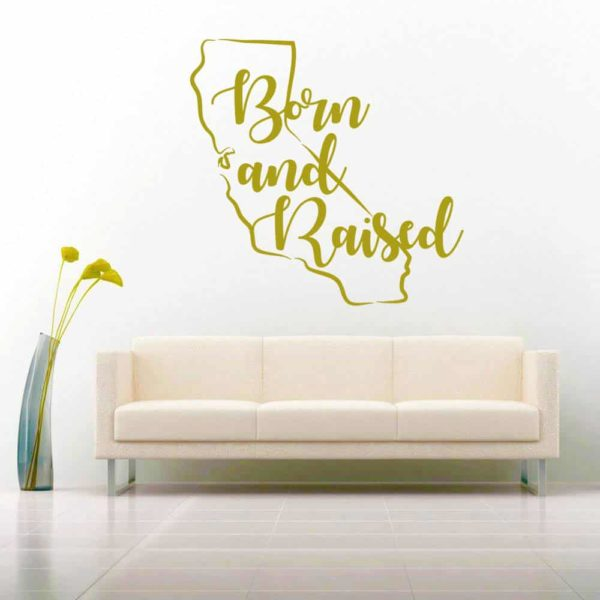 California Born And Raised Feminine Vinyl Wall Decal Sticker