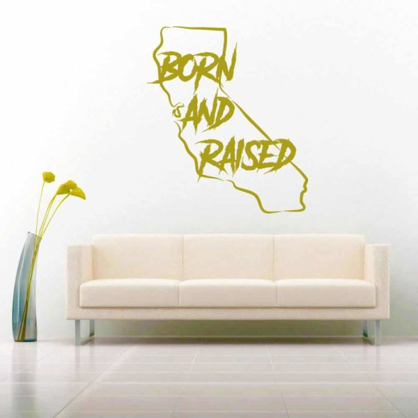 California Born And Raised Masculine Vinyl Wall Decal Sticker
