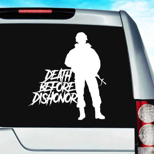 Death Before Dishonor Veteran Soldier Vinyl Car Window Decal Sticker
