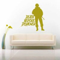 Death Before Dishonor Veteran Soldier Vinyl Wall Decal Sticker
