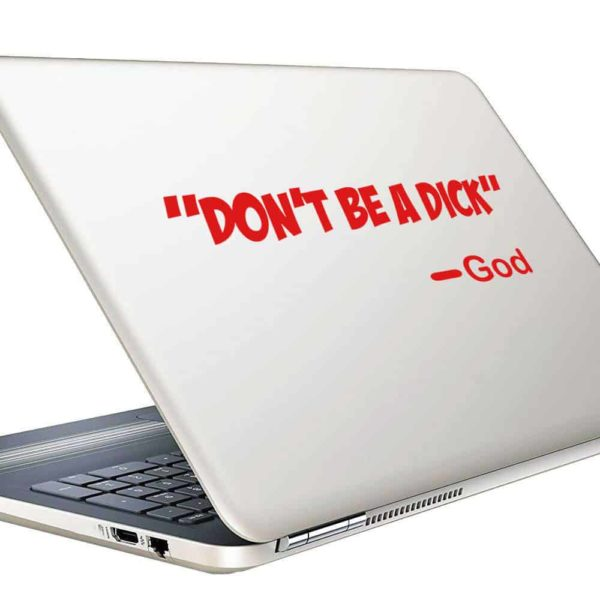 Dont Be A Dick Vinyl Laptop Macbook Decal Sticker