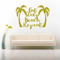 Eat Sleep Beach Repeat Palm Trees Vinyl Wall Decal Sticker