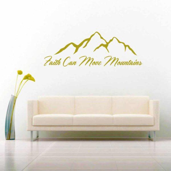 Faith Can Move Mountains Vinyl Wall Decal Sticker