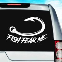 Fish Fear Me Hook Vinyl Car Window Decal Sticker