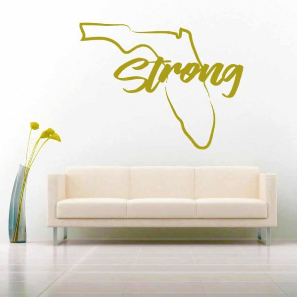 Florida Strong Vinyl Wall Decal Sticker