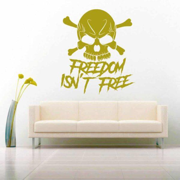 Freedom Isnt Free Skull Vinyl Wall Decal Sticker