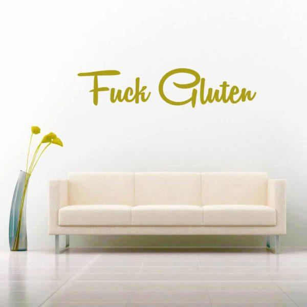 Fuck Gluten Vinyl Wall Decal Sticker