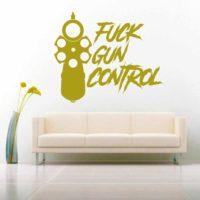 Fuck Gun Control Pistol Vinyl Wall Decal Sticker
