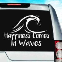 Happiness Comes In Waves Vinyl Car Window Decal Sticker