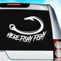 Here Fishy Fishy Fishing Hook Vinyl Car Window Decal Sticker