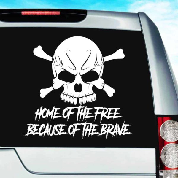 Home Of The Free Because Of The Brave Skull Vinyl Car Window Decal Sticker