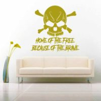 Home Of The Free Because Of The Brave Skull Vinyl Wall Decal Sticker