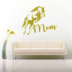 Horse Mom Vinyl Wall Decal Sticker
