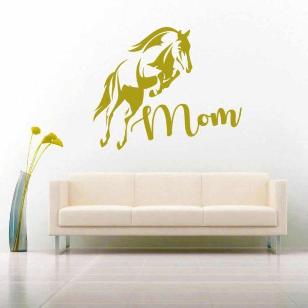 Horse Mom Vinyl Wall Decal Sticker