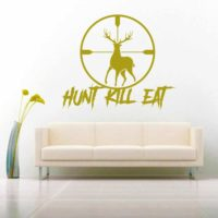 Hunt Kill Eat Deer Hunting Scope Vinyl Wall Decal Sticker
