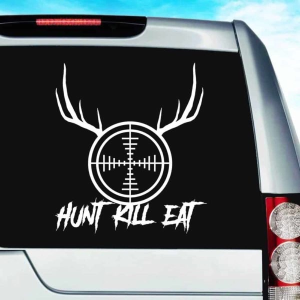 Hunt Kill Eat Rifle Gun Scope Antlers Vinyl Car Window Decal Sticker
