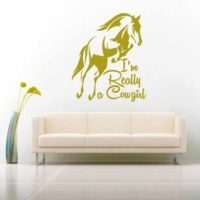 I Am Really A Cowgirl Vinyl Wall Decal Sticker