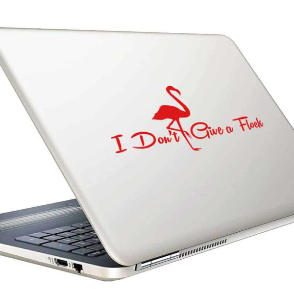 I Dont Give A Flock Flamingo Vinyl Laptop Macbook Decal Sticker