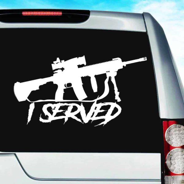 I Served Veteran Machine Gun Vinyl Car Window Decal Sticker