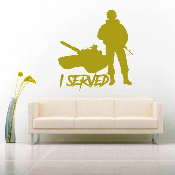 I Served Veteran Soldier Tank Vinyl Wall Decal Sticker