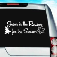 Jesus Is The Reason For The Season Vinyl Car Window Decal Sticker