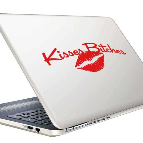 Kisses Bitches Vinyl Laptop Macbook Decal Sticker