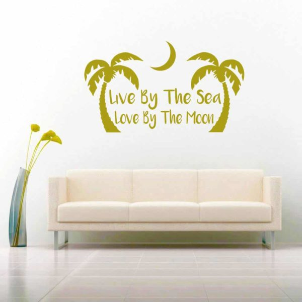 Live By The Sea Love By The Moon Vinyl Wall Decal Sticker