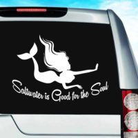 Mermaid Saltwater Is Good For The Soul Vinyl Car Window Decal Sticker