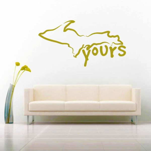 Michigan Up Yours Vinyl Wall Decal Sticker