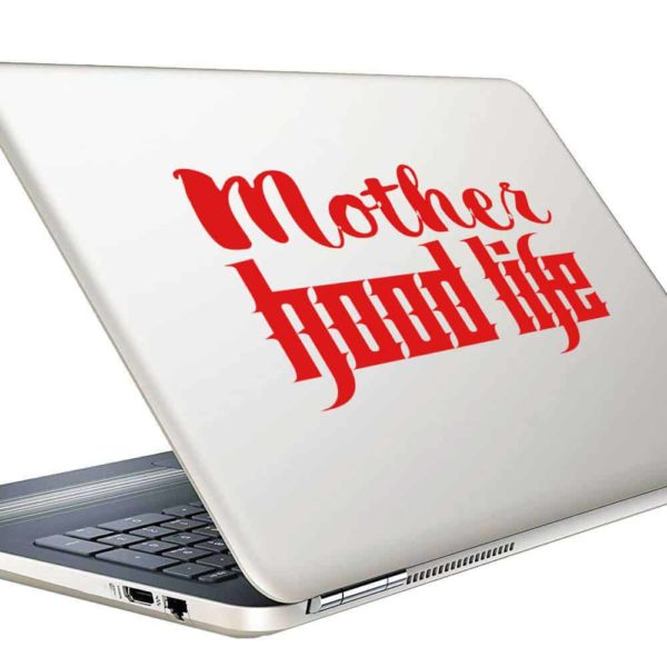 Mother Hood Life Vinyl Laptop Macbook Decal Sticker