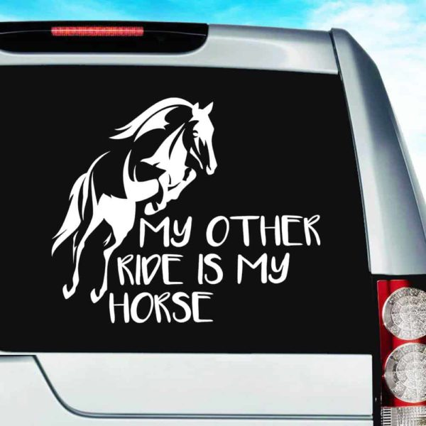 My Other Ride Is My Horse Vinyl Car Window Decal Sticker