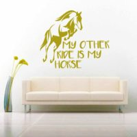 My Other Ride Is My Horse Vinyl Wall Decal Sticker