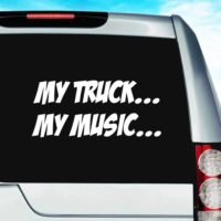 My Truck My Music Vinyl Car Window Decal Sticker