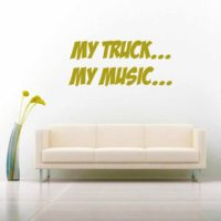 My Truck My Music Vinyl Wall Decal Sticker