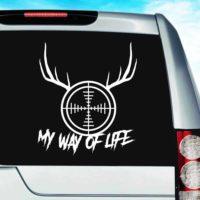 My Way Of Life Deer Hunter Rifle Gun Scope Antlers Vinyl Car Window Decal Sticker