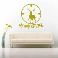 My Way Of Life Deer Hunting Scope Vinyl Wall Decal Sticker