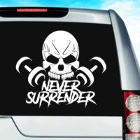 Never Surrender Skull Dumbbells Vinyl Car Window Decal Sticker