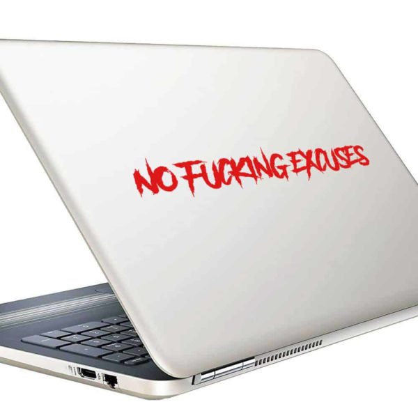 No Fucking Excuses Vinyl Laptop Macbook Decal Sticker