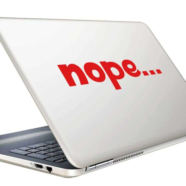 Nope Vinyl Laptop Macbook Decal Sticker