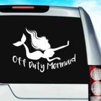 Off Duty Mermaid Vinyl Car Window Decal Sticker