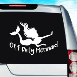 Off Duty Mermaid Vinyl Car Window Decal Sticker